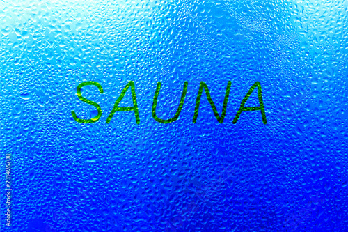 "Leinwanddruck Bild The inscription on the sweaty glass. The word ""sauna"" written on glass"