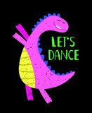 Lets dance pink dino kids poster with lettering, vector illustration