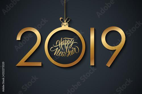 2019 Szczęśliwego nowego roku świętować transparent z odręcznym powitaniem nowego roku i złotą piłkę Bożego Narodzenia. Ręcznie rysowane napis. Ilustracji wektorowych.