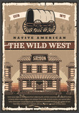 American Wild West saloon and wagon, retro poster - 233097116
