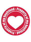 kreis rund rot stempel herz Property of my boyfriend warnung hinweis eigentum freund freundin paar liebe verliebt 2 team pärchen lustig spruch logo text - 233287112