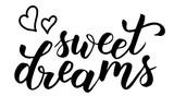 sweet dreams brush calligraphy - 233382151
