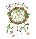 Eco friendly t-shirt print design. Natural card with isolated Dreamcatcher and motivational text - 'Follow your dreams'. Green element. Boho stylish vector illustration. - 233384527