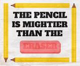 pencil mightier than eraser design on wood grain texture - 233487585