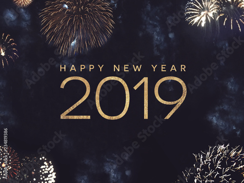 Leinwanddruck Bild Happy New Year 2019 Celebration Text with Festive Gold Fireworks Collage in Night Sky