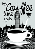 Vector banner on the theme of coffee and travel with handwritten inscriptions and a Cup of coffee on the background of big Ben and London landscape.