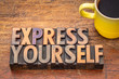 Express yourself word abstract