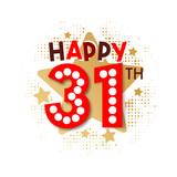 Happy 31th Birthday - 237827595