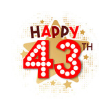 Happy 43th Birthday - 237827756