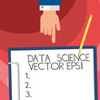 Word writing text Data Science photo Eps. Business concept for Digital information analysis modern technology Hu analysis Hand Pointing Down to Clipboard with Blank Bond Paper and Pencil