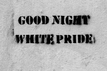 Good night white pride graffito stencil