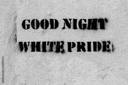 Good night white pride graffito stencil - 239189373
