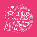 Vector illustration. I love you Princess Card. Valentines day greeting design. Cute style dress with diadem on pink