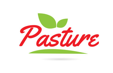 Pasture hand written word text for typography design in red