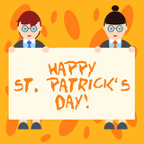 Writing note showing Happy St Patrick S Is Day. Business photo showcasing Ireland celebration green lucky charms and clovers Male and Female in Uniform Holding Placard Banner Text Space