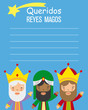 Letter to the three kings of orient. Dear Reyes Magos written in Spanish. Space for text