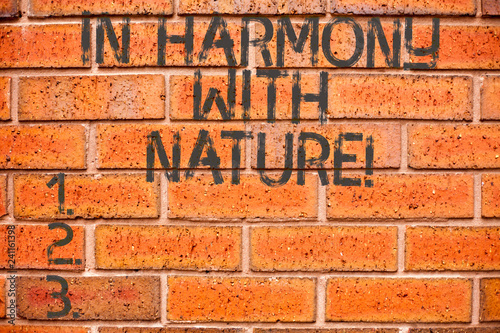 Leinwanddruck Bild Conceptual hand writing showing In Harmony With Nature. Business photo showcasing Meditation zen peaceful attitude spirituality
