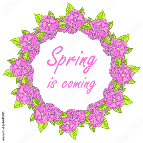 Typography banner spring is coming. Pink flower, green leaves wreath on white for web, for print