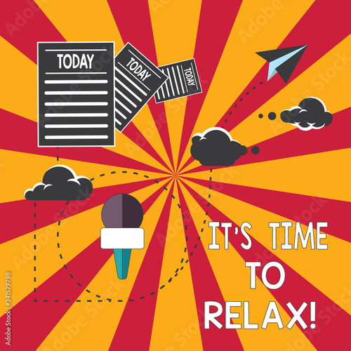 Conceptual hand writing showing It S Is Time To Relax. Business photo showcasing Take a break relaxing days vacation leisure have fun Information Passing thru Cloud Hosting Fast delivery of Data - 241579798