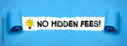 No hidden fees!