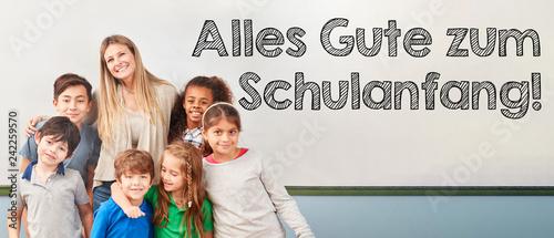 Leinwanddruck Bild Alles Gute zum Schulanfang mit Klasse Schulkinder