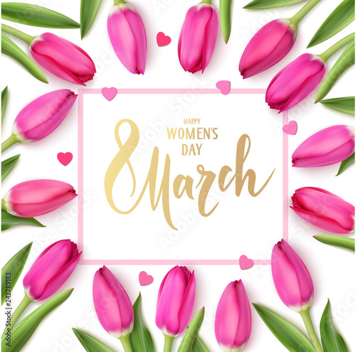 Women's day design template. Holiday background with pink tulips and decorative hearts. Vector illustration. Spring flowers on white background. 8 March lettering text. Happy Womens day