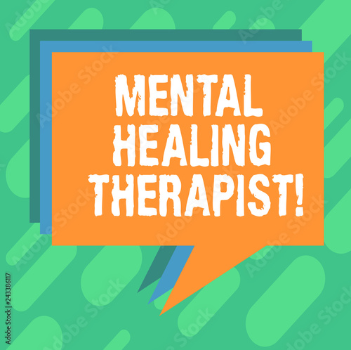 Leinwanddruck Bild Conceptual hand writing showing Mental Healing Therapist. Business photo showcasing Counseling or treating clients with mental disorder Stack of Speech Bubble Different Color Piled Text Balloon