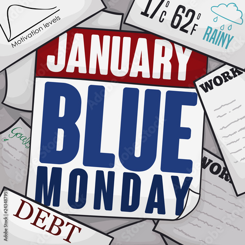 Calendar, Bills, Depressing Work and Paper Commemorating the Blue Monday, Vector Illustration