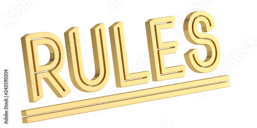 Golden rules word isolated on white background 3D illustration.