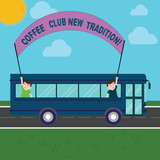 Conceptual hand writing showing Coffee Club New Tradition. Business photo showcasing Hanging out with your friends as a routine Two Kids Inside School Bus Holding Out Banner with Stick - 244110779