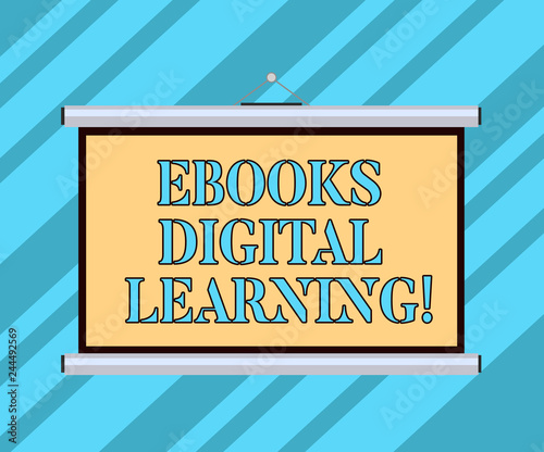 Text sign showing Ebooks Digital Learning. Conceptual photo book publication made available in digital form Blank Portable Wall Hanged Projection Screen for Conference Presentation