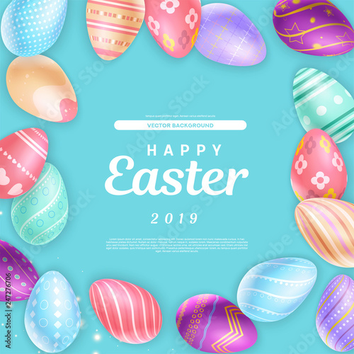 Cute Happy Easter 2019 inscription surrounded with amazing colored eggs