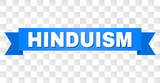 HINDUISM text on a ribbon. Designed with white caption and blue stripe. Vector banner with HINDUISM tag on a transparent background.