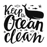 Vector illustration with whale, fishes and motivational ecology lettering quote - Keep the ocean clean