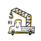 Cute truck crane says hi. Funny linear drawing toy car. Vector illustration toy crane. Doodle style.
