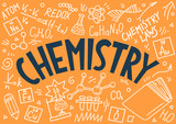 Chemistry. Education doodles and lettering.