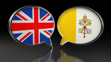 United Kingdom and Vatican City flags with Speech Bubbles. 3D illustration - 249763106