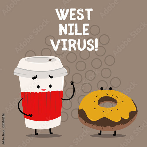 Writing note showing West Nile Virus. Business photo showcasing Viral infection cause typically spread by mosquitoes - 249966384