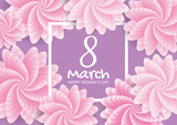 Greeting card with flowers background. 8 March, Happy women's day. Vector illustration