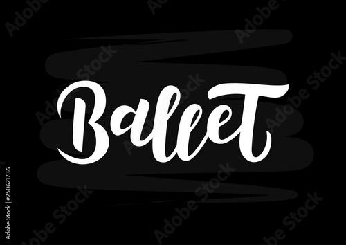 Ballet  hand drawn lettering © Anastasia LettArt