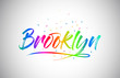 Brooklyn Creative Vetor Word Text with Handwritten Rainbow Vibrant Colors and Confetti.