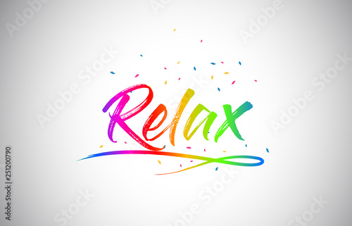 Relax Creative Vetor Word Text with Handwritten Rainbow Vibrant Colors and Confetti. - 251200790