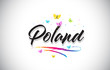 Poland Handwritten Vector Word Text with Butterflies and Colorful Swoosh. - 252571307