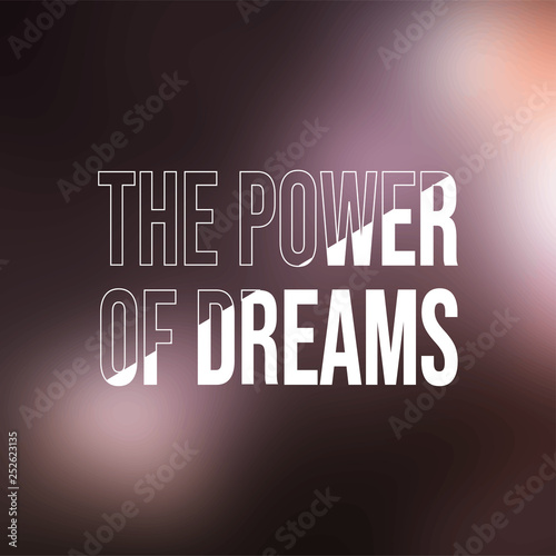 The power of dreams. successful quote with modern background vector