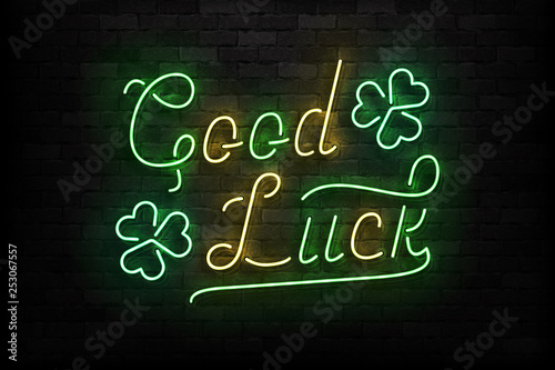 Vector realistic isolated neon sign of Good Luck logo for template decoration and layout covering on the wall background. - 253067557