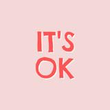 It's Ok Typographic Design - 253533323