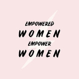 Empowered Women Typographic Design - 253533744