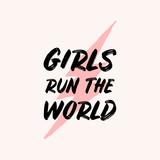 Girls Run the World Typographic Design - 253534193