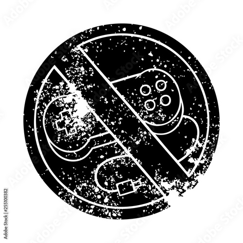 distressed symbol no gaming allowed sign