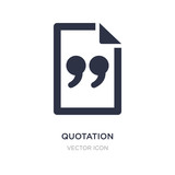 quotation icon on white background. Simple element illustration from Feedback concept.